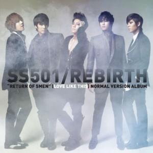 SS501(더블에스501) - REBIRTH: 일반판 [미니앨범]