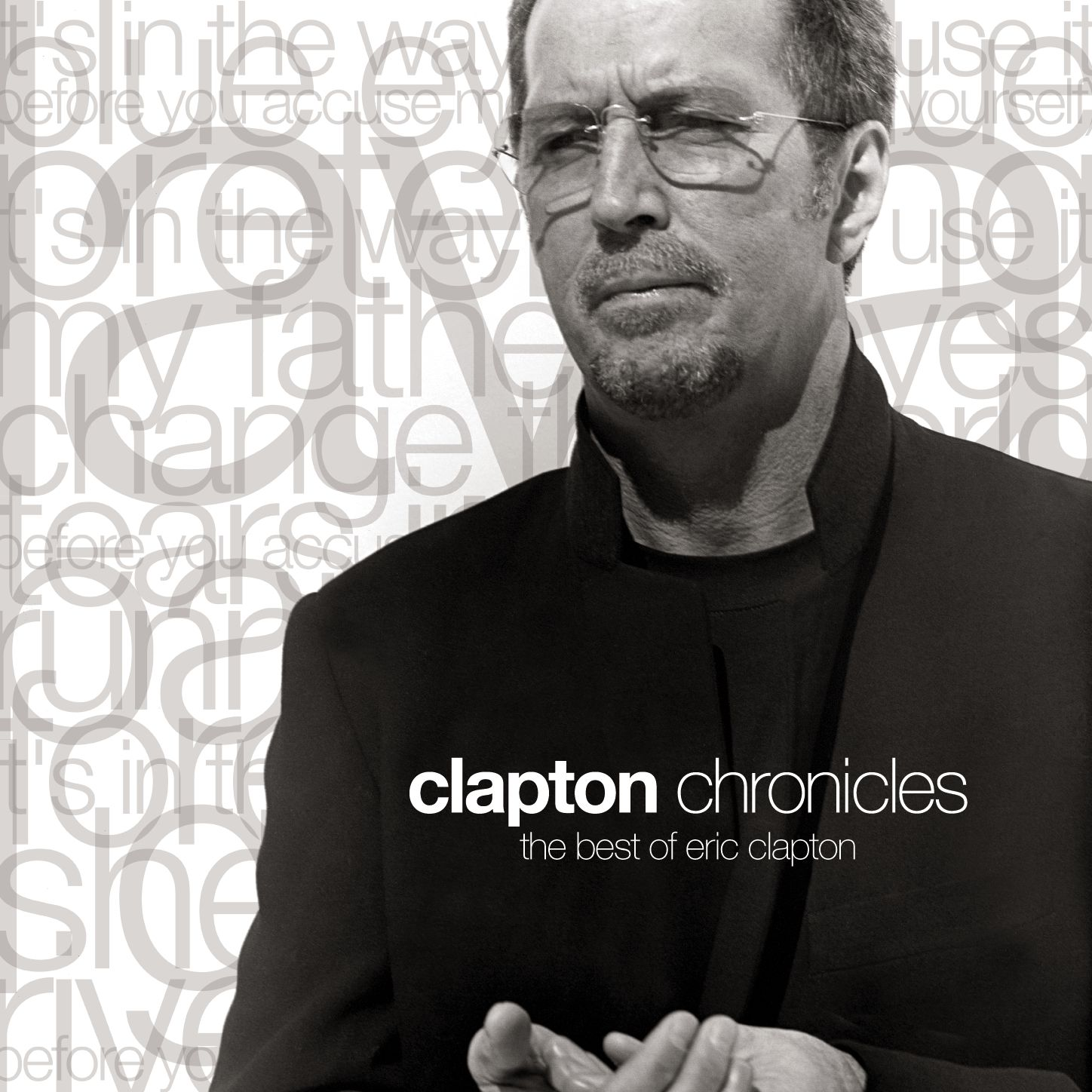 ERIC CLAPTON - CLAPTON CHRONICLES : THE BEST OF