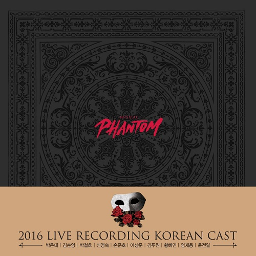 MUSICAL PHANTOM 2016 LIVE RECORDING KOREAN CAST Park Eun Tae Ver. [Korean Musical Soundtrack]