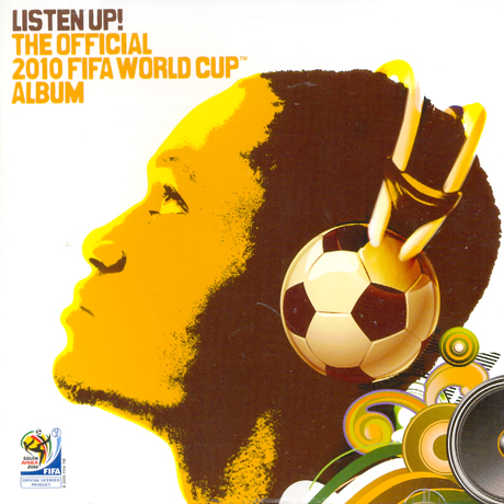 V.A - LISTEN UP! THE OFFICIAL 2010 FIFA WORLD CUP ALBUM [2010 남아공월드컵 공식음반]