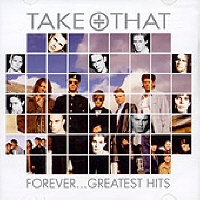 TAKE THAT - FOREVER...GREATEST HITS
