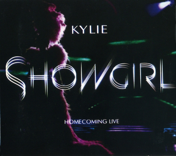 KYLIE MINOGUE - SHOWGIRL HOMECOMING LIVE
