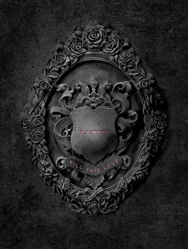 BLACKPINK - KILL THIS LOVE [Black Ver.]