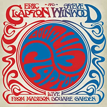 ERIC CLAPTON & STEVE WINWOOD - LIVE FROM MADISON SQUARE GARDEN