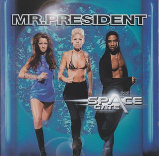 MR.PRESIDENT - SPACE GATE