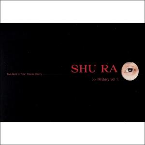 슈라(SHU RA) - 1집 MYSTERY Vol.1